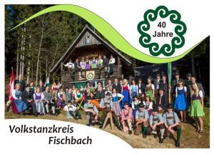Tänzer und Musikanten 40 Jahre Jubiläum Volkstanzkreis Fischbach